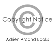 Adrien Arcand Books Copyright Notice