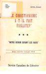 Le Christianisme a-t-il fait faillite ? / Adrien Arcand, 1954