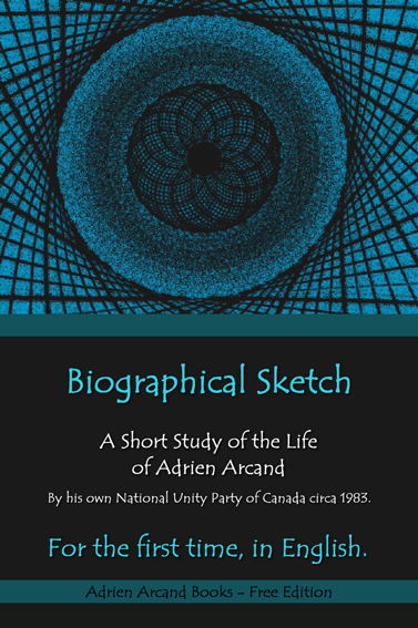 A Short Study of the Life of Adrien Arcand (1983)