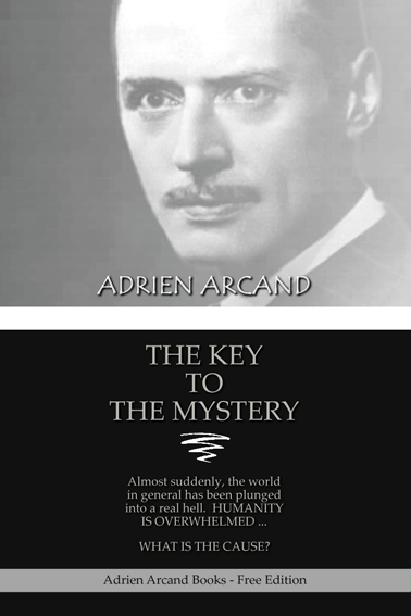 The Key to the Mystery, Adrien Arcand (1939 Paris Edition)