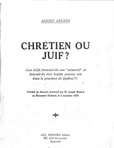 <i>Chrétien ou Juif?</i> (1930) by Adrien Arcand (from a scan found online)