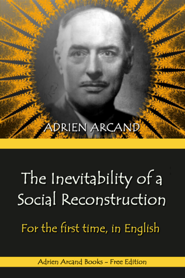 The Inevitability of a Social Reconstruction, Adrien Arcand (front cover)