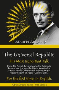 The Universal Republic (1950), Adrien Arcand