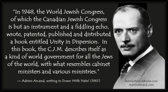 """The World Jewish Congress: A World Government for all the Jews of the world."""
