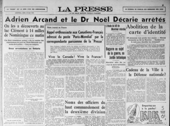 Adrien Arcand et le Dr Noël Décarie arrêtés 30 mai 1940