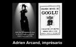 Adrien Arcand, imprésario