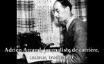 Adrien Arcand, journaliste de carrere