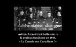 Adrien Arcand a lutté contre le multiculturalisme